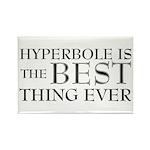 Hyperbole Is The Best Rectangle Magnet