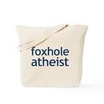 Foxhole Atheist Tote Bag