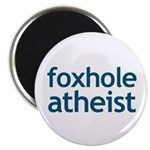 """Foxhole Atheist 2.25"""" Magnet (10 pack)"""