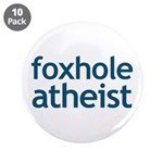 """Foxhole Atheist 3.5"""" Button (10 pack)"""
