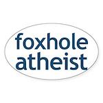 Foxhole Atheist Sticker (Oval)
