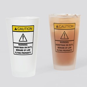 Caution Handyman On Duty Drinking Glass