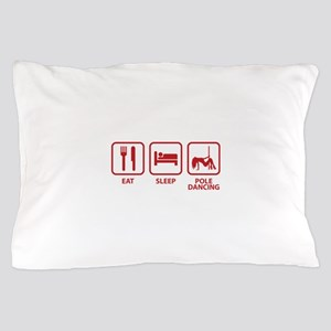 Eat Sleep Pole Dancing Pillow Case