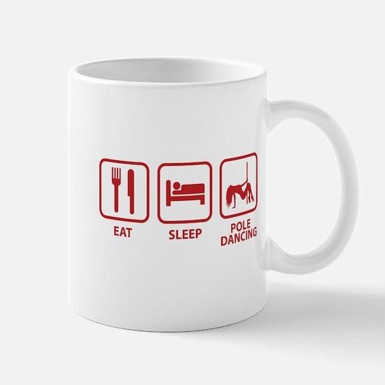Eat Sleep Pole Dancing Mug