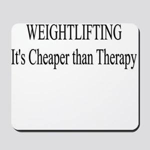 Weightlifting Cheaper Than Therapy Mousepad