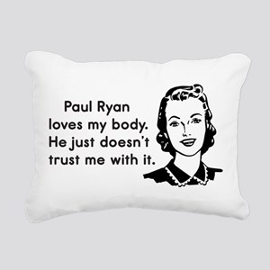 Paul Ryan Loves My Body Rectangular Canvas Pillow