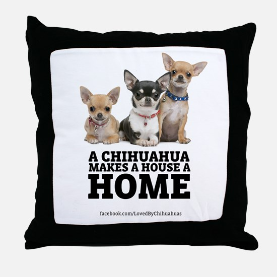 Home with Chihuahuas Throw Pillow