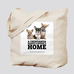 Home with Chihuahuas Tote Bag