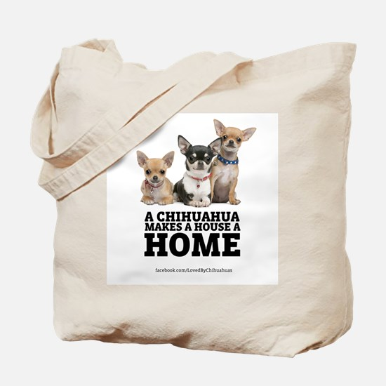 Home with Chihuahuas Tote Bag