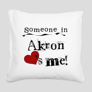 Akron Loves Me Square Canvas Pillow