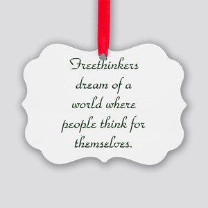 Freethought Quote Picture Ornament