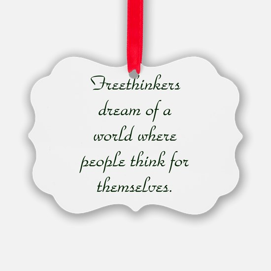 Freethought Quote Ornament