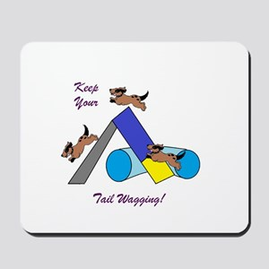 Keep Wagging Mousepad