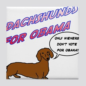 Only Wieners Dont Vote for Obama Tile Coaster