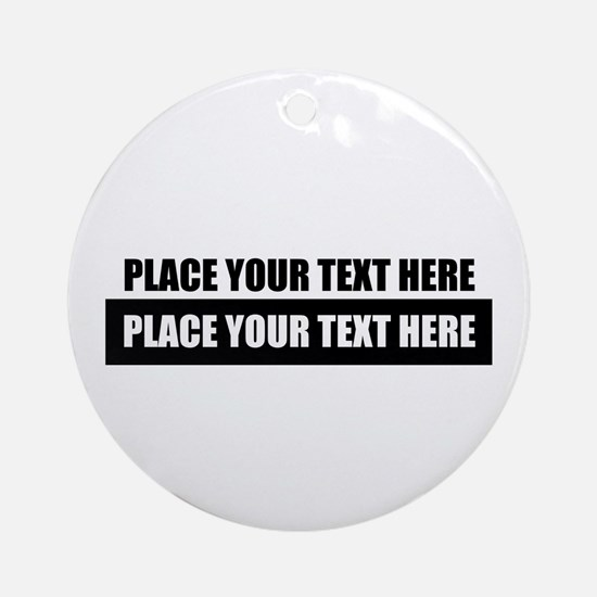 Text message Customized Round Ornament