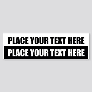Text message Customized Bumper Sticker