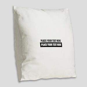 Text message Customized Burlap Throw Pillow