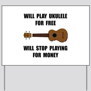Ukulele Playing Yard Sign