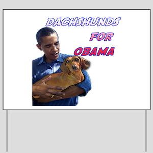 Obama Holding Dachshund Yard Sign
