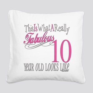 Fabulous 10yearold Square Canvas Pillow