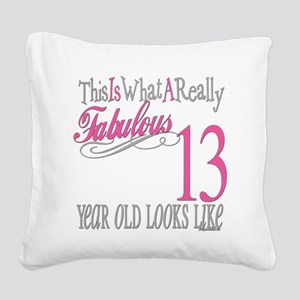 Fabulous 13yearold Square Canvas Pillow