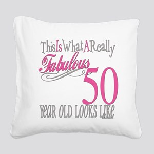 Fabulous 50yearold Square Canvas Pillow