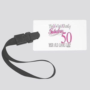 Fabulous 50yearold Large Luggage Tag