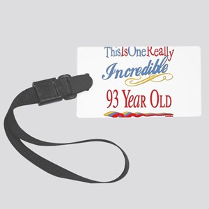Incredibleat93 Large Luggage Tag