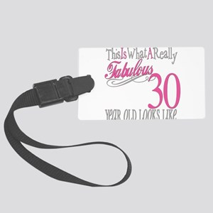 Fabulous 30yearold Large Luggage Tag