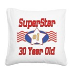 SUPERSTARbirthday30.png Square Canvas Pillow