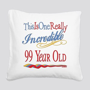 Incredibleat99 Square Canvas Pillow