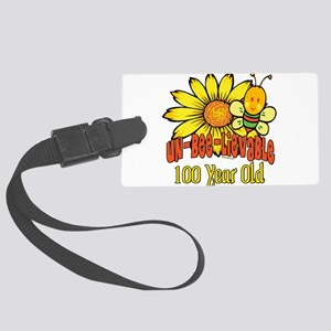 UNBELIEVABLEat100 Large Luggage Tag