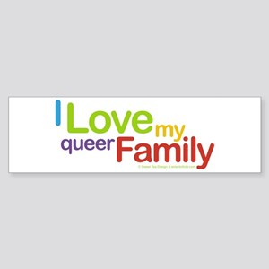 """I Love My Queer Family"" Bumper Sticker"