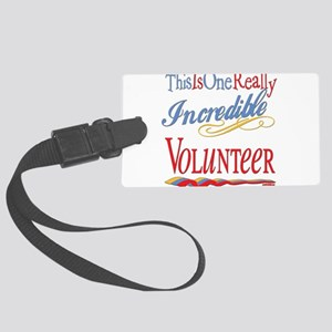Incredible VOLUNTEER Large Luggage Tag