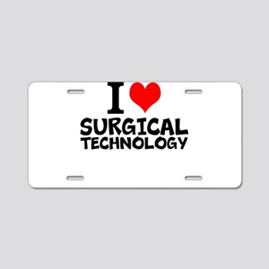I Love Surgical Technology Aluminum License Plate