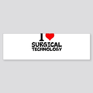I Love Surgical Technology Bumper Sticker