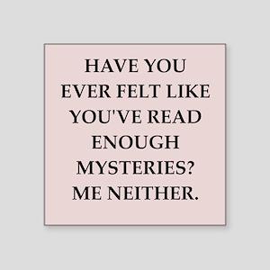 "mysteries Square Sticker 3"" x 3"""