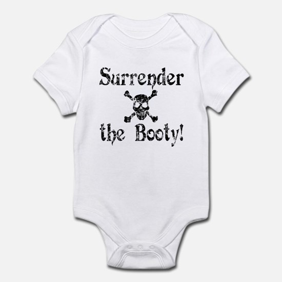 Surrender the Booty Infant Creeper