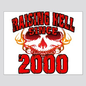 Raising Hell since 2000 Small Poster