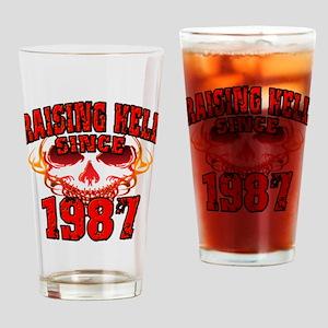 Raising Hell since 1987 Drinking Glass