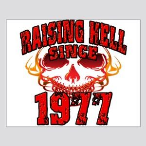 Raising Hell since 1977 Small Poster