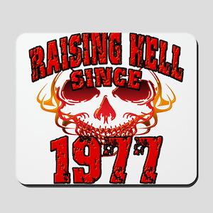 Raising Hell since 1977 Mousepad