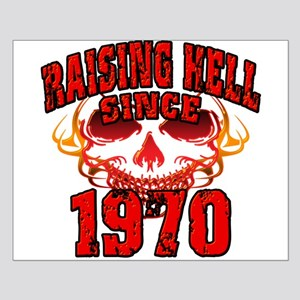Raising Hell Since 1970 Small Poster