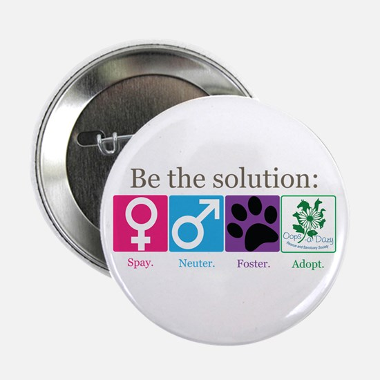 """Be the Solution 2.25"""" Button"""