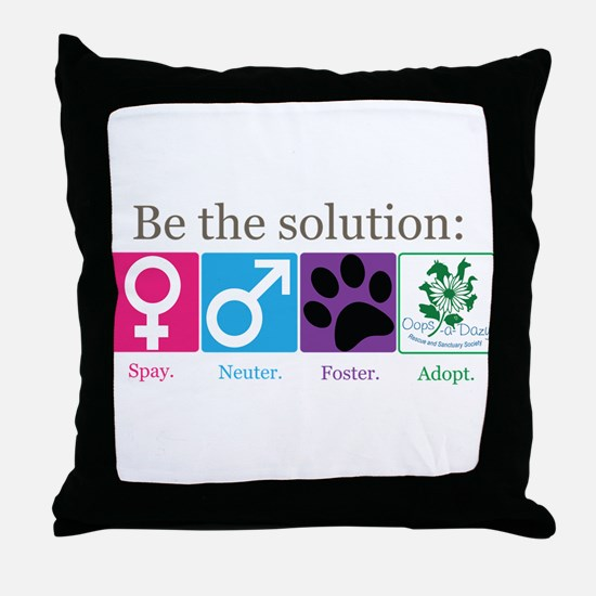 Be the Solution Throw Pillow