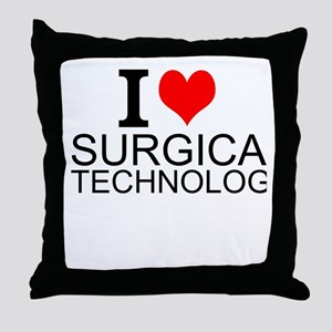 I Love Surgical Technology Throw Pillow