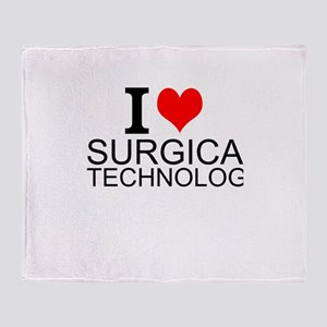 I Love Surgical Technology Throw Blanket