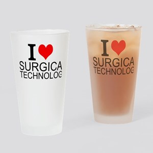 I Love Surgical Technology Drinking Glass