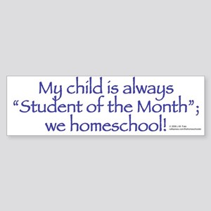 Homeschool Student of the Month Bumper Sticker