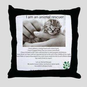 I am an Animal Rescuer Throw Pillow